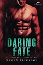 Daring Fate (Silver Tip Pack) (Volume 1) by…