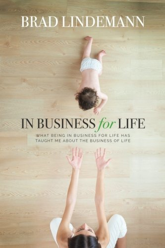 in-business-for-life-what-being-in-business-for-life-taught-me-about-the-business-of-life