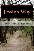 Jessie's Way by Joy Hilsman Thomas