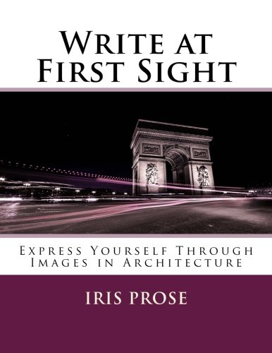 write-at-first-sight-express-yourself-through-images-in-architecture-volume-2