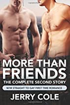 More Than Friends: The Complete Second Story…