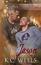 Saving Jason by K.C. Wells