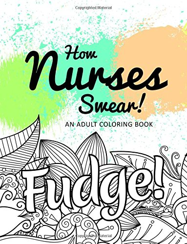 how-nurses-swear-an-adult-coloring-book
