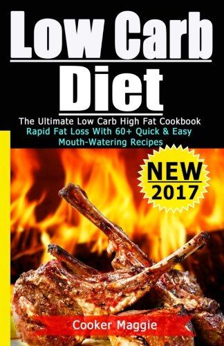 low-carb-the-ultimate-low-carb-one-skillet-for-rapid-fat-loss-unstopable-energy-better-your-life-over-60-quickest-easiest-mouth-watering-recipes-low-carb-keto-ketogenic-paleo