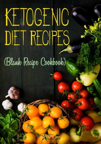 ketogenic-diet-recipes-blank-recipe-cookbook-7-x-10-100-blank-recipe-pages
