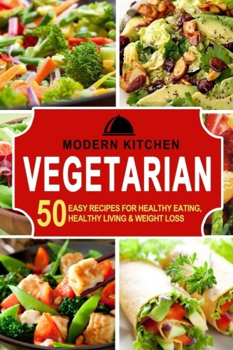 vegetarian-50-easy-recipes-for-healthy-eating-healthy-living-weight-loss