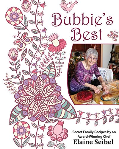 bubbies-best-secret-family-recipes-by-an-award-winning-chef