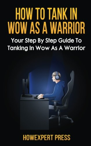 how-to-tank-in-wow-as-a-warrior-your-step-by-step-guide-to-tanking-in-wow-as-a-warrior