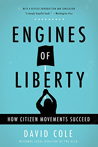 engines-of-liberty-how-citizen-movements-succeed