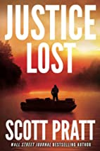 Justice Lost by Scott Pratt