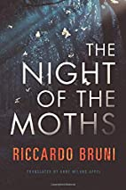 The Night of the Moths by Riccardo Bruni