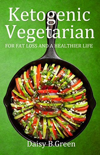 ketogenic-vegetarian-for-fat-loss-and-a-healthier-life