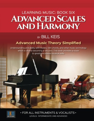 advanced-scales-and-harmony-the-complete-guide-to-learning-music-volume-6