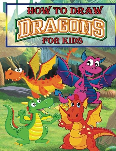 how-to-draw-dragons-for-kids-drawing-dragons-for-kids-step-by-step-dragon-drawing-book