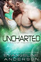 Uncharted by Evangeline Anderson