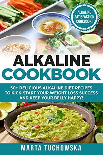 alkaline-cookbook-50-delicious-alkaline-diet-recipes-to-kick-start-your-weight-plant-based-alkaline-recipes-alkaline-foods-book-volume-2