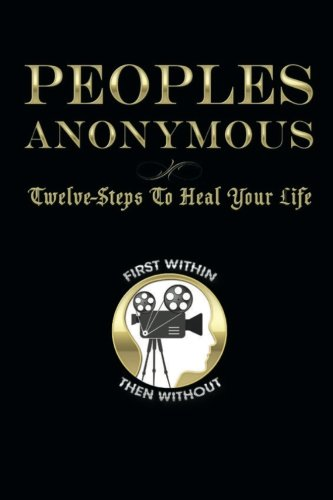 peoples-anonymous-12-steps-to-heal-your-life