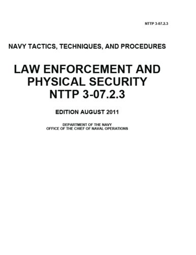 navy-tactics-techniques-and-procedures-nttp-3-0723-law-enforcement-and-physical-security-august-2001