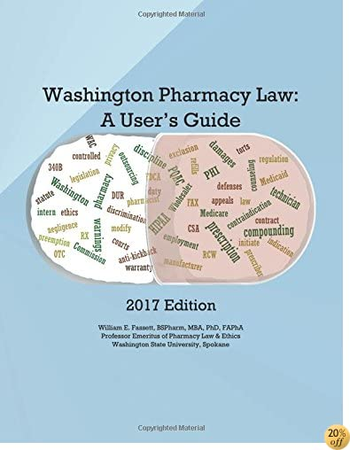 TWashington Pharmacy Law: A User's Guide 2017