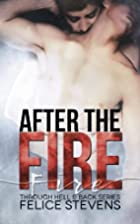 After the Fire (Through Hell and Back, #2)…
