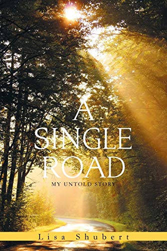 a-single-road-my-untold-story