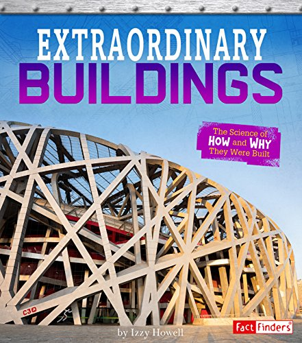 extraordinary-buildings-the-science-of-how-and-why-they-were-built-exceptional-engineering