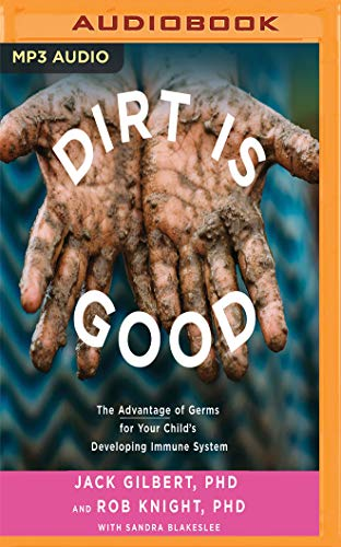 dirt-is-good-the-advantage-of-germs-for-your-childs-developing-immune-system