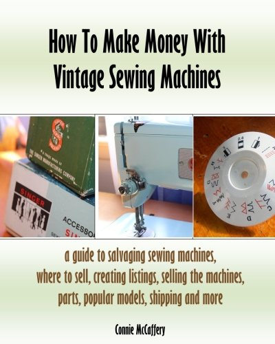 how-to-make-money-with-vintage-sewing-machines