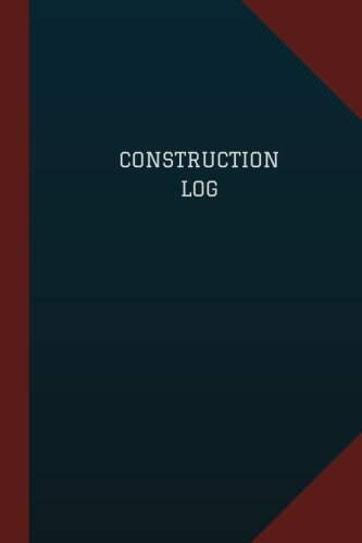 construction-log-logbook-journal-124-pages-6-x-9-construction-logbook-blue-cover-medium-logbook-record-books