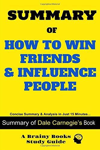 summary-of-how-to-win-friends-influence-people