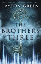 The Brothers Three: Book One of The…
