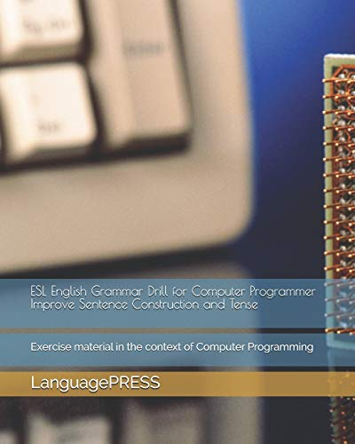 esl-english-grammar-drill-for-computer-programmer-improve-sentence-construction-and-tense-exercise-material-in-the-context-of-computer-programming