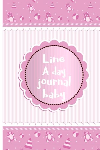 line-a-day-journal-baby-first-5-years-of-memories-blank-date-no-month-6-x-9-365-lined-pages