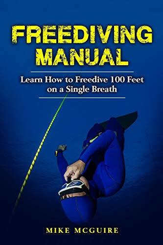 freediving-manual-learn-how-to-freedive-100-feet-on-a-single-breath