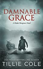 Damnable Grace (Hades Hangmen, #5) by Tillie…