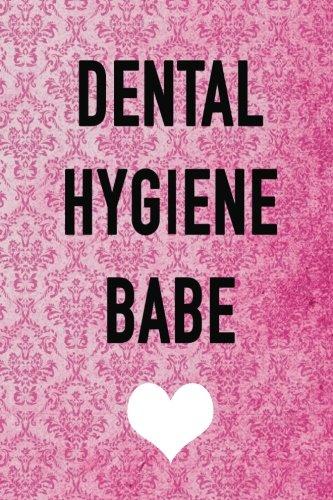 dental-hygiene-babe-dental-not-150-lined-pages-dental-hygienist