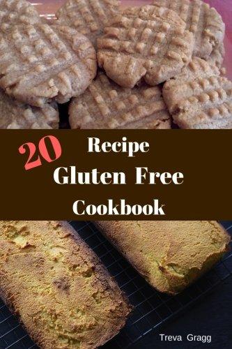 20-recipe-gluten-free-cookbook-gluten-free-food-diet-cookbook-gluten-free-20-recipe-book-volume-1