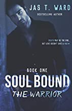 Soul Bound: The Warrior (The Soul Bound…