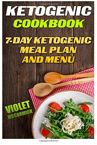 ketogenic-cookbook-7-day-ketogenic-meal-plan-and-menu