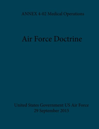 air-force-doctrine-annex-4-02-medical-operations-29-september-2015