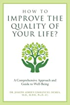 How to Improve the Quality of Your Life?: A…