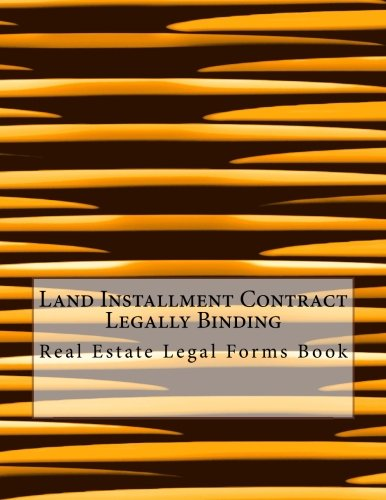 land-installment-contract-legally-binding-real-estate-legal-forms-book