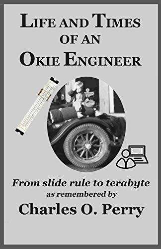 life-and-times-of-an-okie-engineer-from-slide-rule-to-terabyte