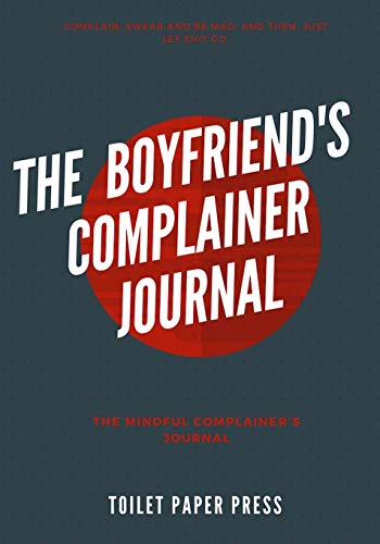 the-boyfriends-complainer-journal-lined-not-journal-7x10large