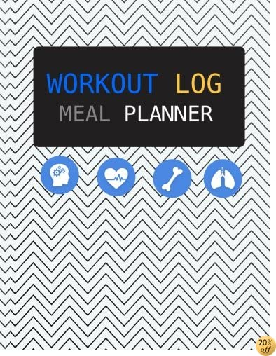 Workout Log :Meal Planner Book:Diet And Exercise Journal: Good Health: (meal planner journal and fitness journal Better Every Day)-(Diary, Notebook, Fitness)
