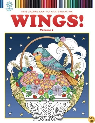 WINGS: Wings! Vol.1 Birds Coloring Book (Adult Coloring) (Volume 1)