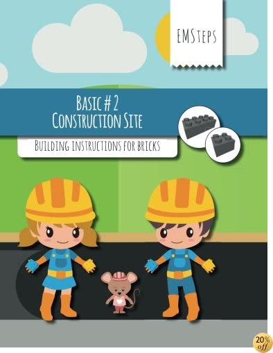 EMSteps #02 Construction Site: Building instructions for bricks (EMSteps Basic) (Volume 2)