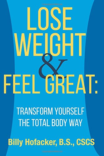 lose-weight-feel-great-transform-yourself-the-total-body-way