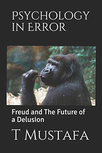 psychology-in-error-freud-and-the-future-of-a-delusion