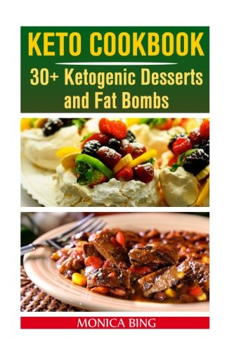 keto-cookbook-30-ketogenic-desserts-and-fat-bombs-keto-diet-keto-cookbook-keto-diet-cookbook